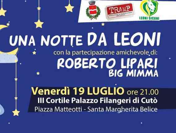 """Immagine articolo: S. Margherita di B. I Leoni Sicani presentano """"Una Notte da Leoni"""", spettacolo comico-musicale a scopo benefico, venerdì 19 luglio"""